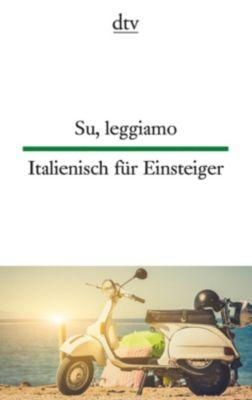 Su, leggiamo / Italienisch für Einsteiger