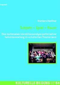 Subjekt - Spiel - Raum - Barbara Meißner pdf epub