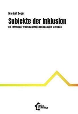 Subjekte der Inklusion - Mai-Anh Boger |