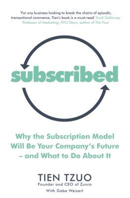 Subscribed, Gabe Weisert, Tien Tzuo