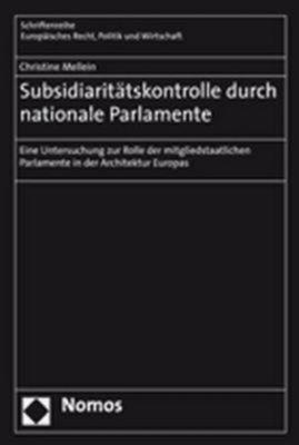 Subsidiaritätskontrolle durch nationale Parlamente, Christine Mellein