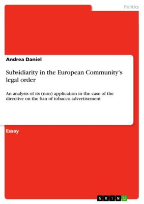 Subsidiarity in the European Community's legal order, Andrea Daniel