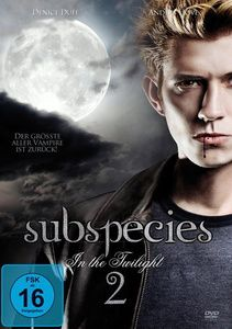 Subspecies 2 - In the Twilight, HOVE, Duff, Spirtas, Shatner, Denish, Gordon, Various