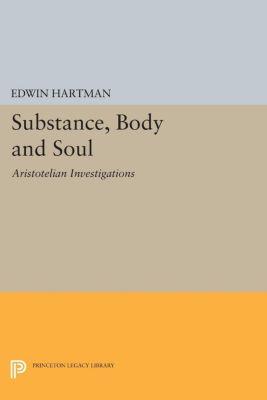 Substance, Body and Soul, Edwin Hartman