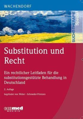 Substitution und Recht, Markus Backmund, Hans J. Weber, Jörn Schroeder-Printzen