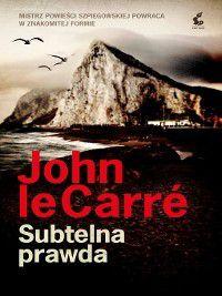 Subtelna prawda, John le Carré