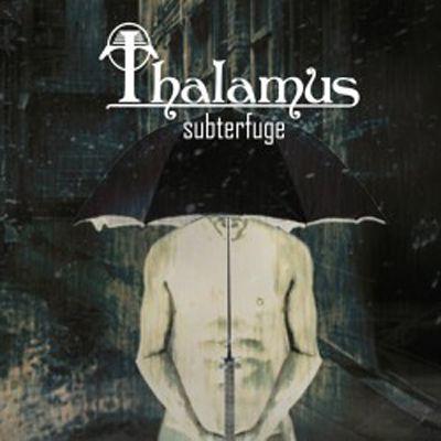 Subterfuge, Thalamus