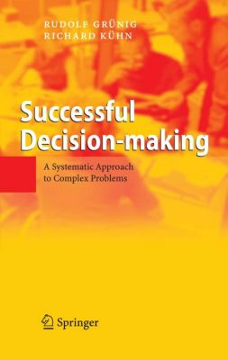 Successful Decision-making, Rudolf Grünig, Richard Gaggl