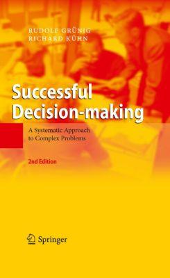 Successful Decision-making, Richard Kühn, Rudolf Grünig