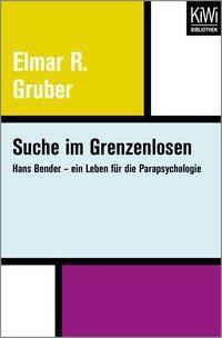 Suche im Grenzenlosen, Elmar R. Gruber