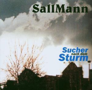 Sucher Nach Dem Sturm, Salli Sallmann