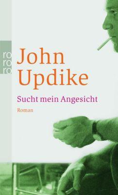 Sucht mein Angesicht - John Updike |