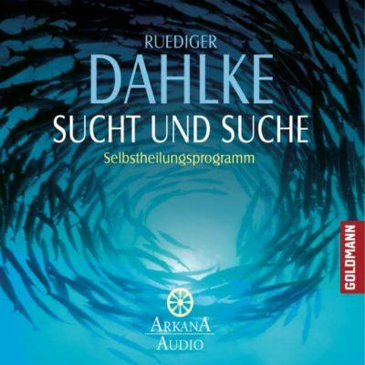 Sucht und Suche, Ruediger Dahlke