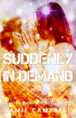 Suddenly: Suddenly In Demand, Jamie Campbell