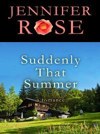 Suddenly That Summer, Jennifer Rose