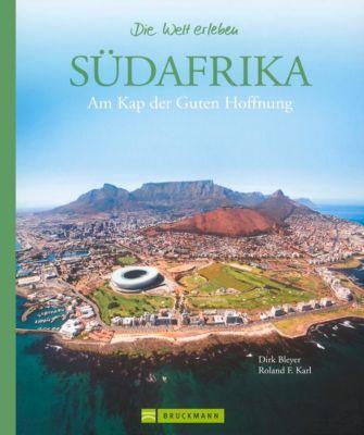 Südafrika, Dirk Bleyer, Roland F. Karl
