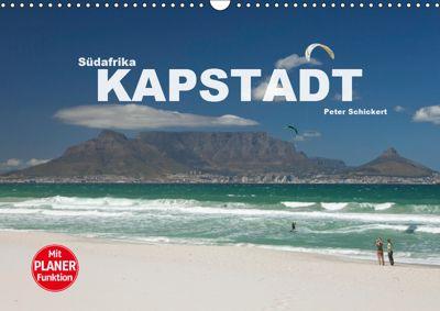 Südafrika - Kapstadt (Wandkalender 2019 DIN A3 quer), Peter Schickert