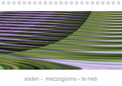 süden - mezzogiorno - le midi (Tischkalender 2019 DIN A5 quer), Bara Rabe