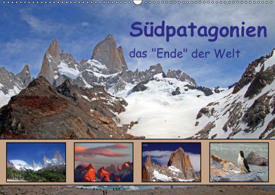 Südpatagonien - das Ende der Welt (Wandkalender 2019 DIN A2 quer), Gerhard Albicker