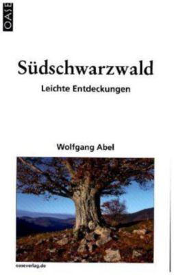 Südschwarzwald, Wolfgang Abel