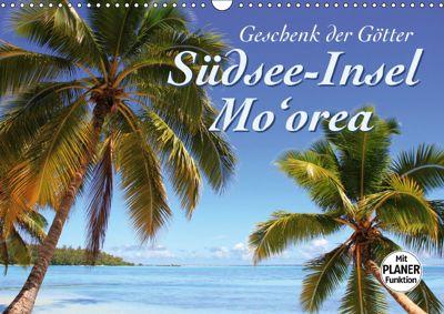 Südsee-Insel Mo'orea (Wandkalender 2019 DIN A3 quer), Jana Thiem-Eberitsch