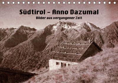 Südtirol - Anno Dazumal (Tischkalender 2019 DIN A5 quer), Georg Niederkofler