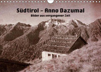 Südtirol - Anno Dazumal (Wandkalender 2019 DIN A4 quer), Georg Niederkofler
