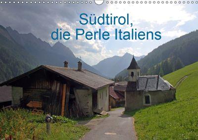 Südtirol, die Perle Italiens (Wandkalender 2019 DIN A3 quer), Gerhard Albicker