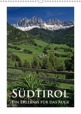 Südtirol - Ein Erlebnis für das Auge (Wandkalender 2019 DIN A3 hoch), Rick Janka