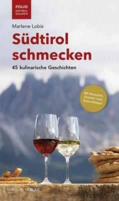 Südtirol schmecken, Marlene Lobis