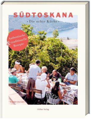 Südtoskana - Die echte Küche - Emiko Davies  