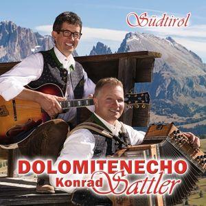 Südttirol, Konrad Sattler Dolomitenecho