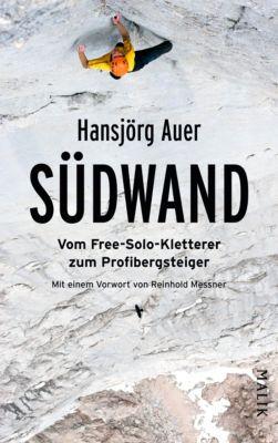 Südwand, Hansjörg Auer