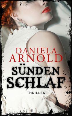 Sündenschlaf, Daniela ARNOLD