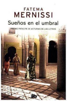 Sueños en el umbral. Memorias de una niña del harén, Fatema Mernissi
