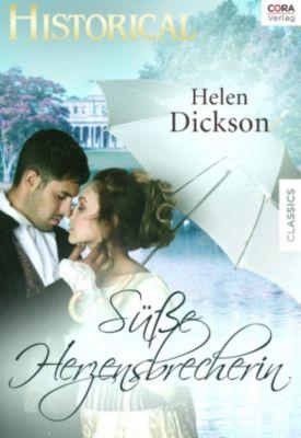 Süsse Herzensbrecherin, Helen Dickson