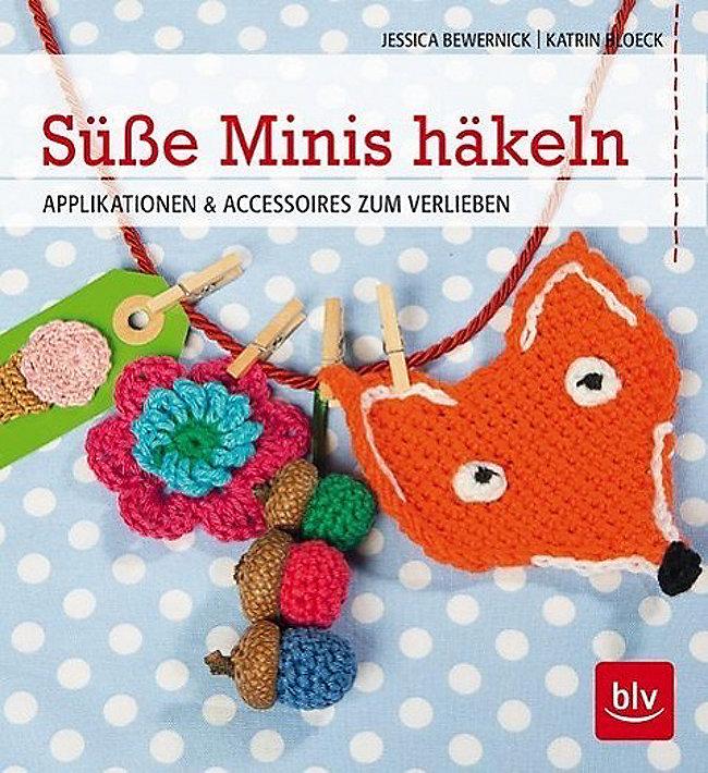 Süße Minis Häkeln Buch Von Jessica Bewernick Portofrei Kaufen