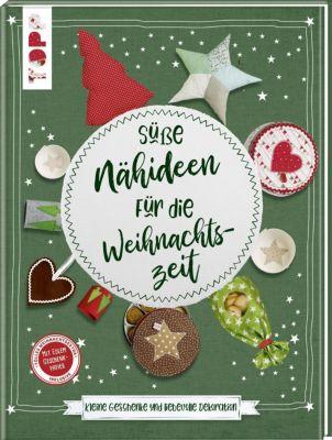 Süße Nähideen für die Weihnachtszeit - Susanne Wicke  