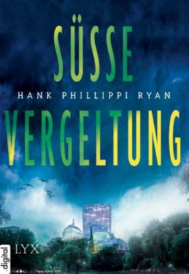 Süße Vergeltung, Hank Phillippi Ryan
