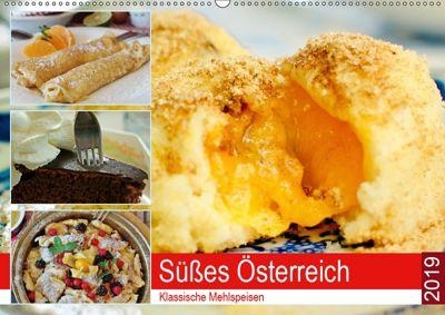 Süsses Österreich. Klassische Mehlspeisen (Wandkalender 2019 DIN A2 quer), Rose Hurley