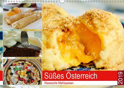 Süsses Österreich. Klassische Mehlspeisen (Wandkalender 2019 DIN A3 quer), Rose Hurley