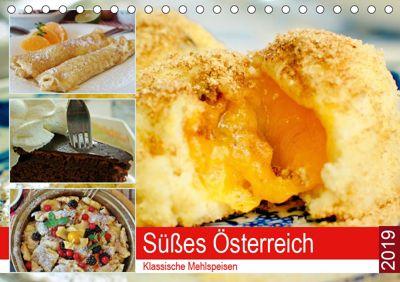 Süsses Österreich. Klassische Mehlspeisen (Tischkalender 2019 DIN A5 quer), Rose Hurley