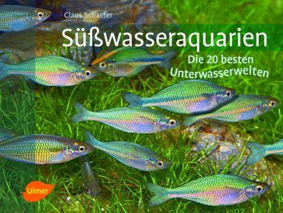 Süßwasseraquarien, Claus Schaefer