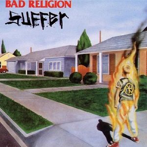 Suffer, Bad Religion