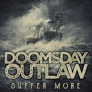 Suffer More 2018, Doomsday Outlaw
