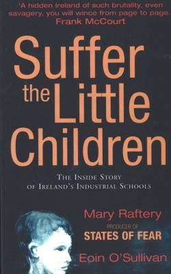 Suffer the Little Children, Eoin O'Sullivan, Mary Raftery