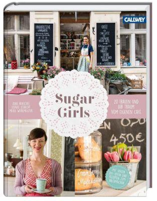 Sugar Girls, Jana Henschel, Meike Werkmeister