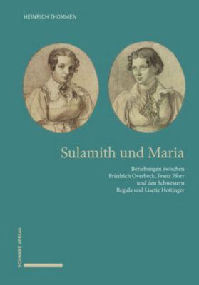 Sulamith und Maria, Heinrich Thommen