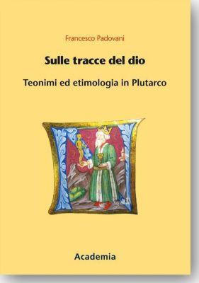 Sulle tracce del dio, Francesco Padovani