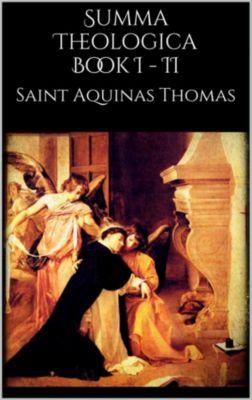 Summa Theologica book I - II, Saint Aquinas Thomas